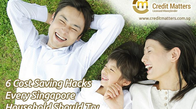 6 Cost Saving Hacks Every Singapore Household Should Try in 2017