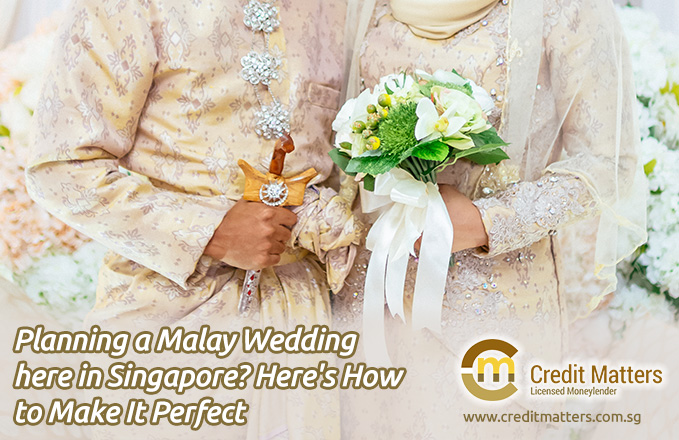 Planning a Malay Wedding here in Singapore? Here's How to Make It Perfect
