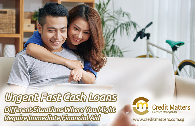 Applying For An Urgent Fast Cash Loan In Singapore 2019: 5 Situations Where Urgent Fast Cash Loans Can Be Useful