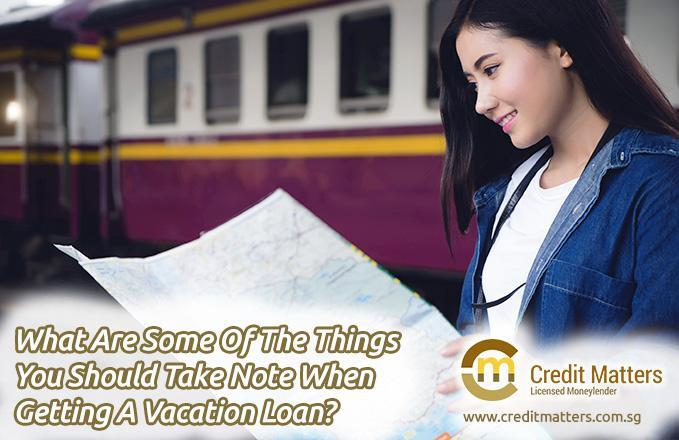 What-Are-Some-Of-The-Things-You-Should-Take-Note-When-Getting-A-Vacation-Loan